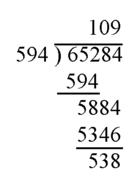 65284 dividido 594 : el resultado es 109 y el resto 538 (USA)