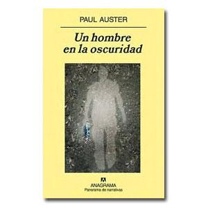 un_hombre_en_la_oscuridad_de_paul_auster